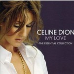 CELINE DION - MY LOVE ESSENTIAL COLLECTION (CD).