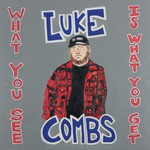LUKE COMBS - WHAT YOU SEE IS WHAT YOU GET (CD).