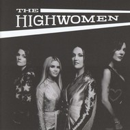 THE HIGHWOMEN - THE HIGHWOMEN (CD).