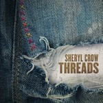 SHERYL CROW - THREADS (Vinyl LP).