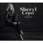 SHERYL CROW - BE MYSELF (CD).