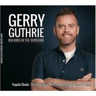 GERRY GUTHRE - WALKING IN THE SUNSHINE (CD)...