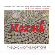 MOZAIK - THE LONG AND THE SHORT OF IT (CD). .)