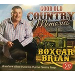 BOXCAR BRIAN - GOOD OLD COUNTRY MEMORIES (CD)...