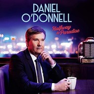 DANIEL O'DONNELL - HALFWAY TO PARADISE (CD)...