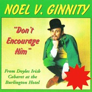 NOEL V GINNITY - DON'T ENCOURAGE HIM (CD)...