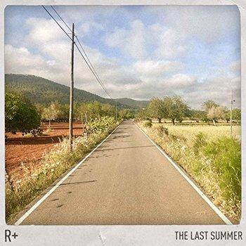 R+ - THE LAST SUMMER (Vinyl LP)
