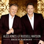 ALED JONES & RUSSELL WATSON - BACK IN HARMONY (CD).
