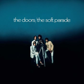 THE DOORS - THE SOFT PARADE 50TH ANNIVERSARY EDITION (CD)