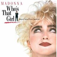 MADONNA - WHO'S THAT GIRL ORIGINAL SOUNDTRACK (Vinyl LP).