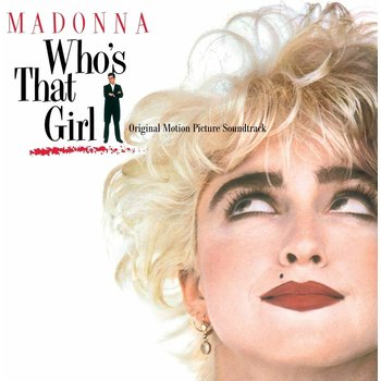 MADONNA - WHO'S THAT GIRL ORIGNAL SOUNDTRACK (Vinyl LP)