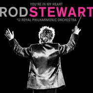 ROD STEWART with Royal Philharmonic Orchestra - YOU'RE IN MY HEART (CD).
