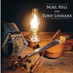 NOEL HILL AND TONY LINNANE - NOEL HILL AND TONY LINNANE (CD).....