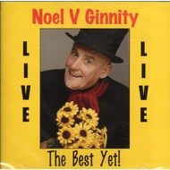 NOEL V GINNITY - THE BEST YET LIVE (CD)...