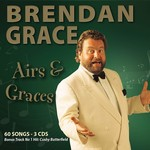 BRENDAN GRACE - AIRS AND GRACES (CD)...