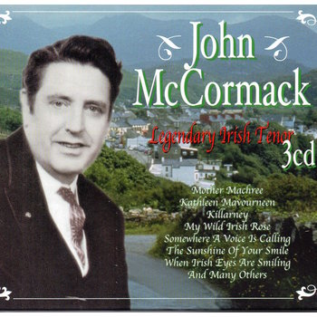 JOHN MCCORMACK - LEGENDARY IRISH TENOR (CD)