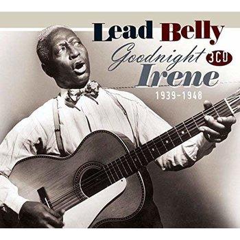LEAD BELLY - GOOD NIGHT IRENE 1939-1948 (CD)