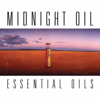MIDNIGHT OIL - ESSENTIAL OILS (CD)