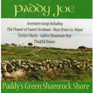 PADDY JOE - PADDY'S GREEN SHAMROCK SHORE (CD)...