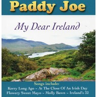 PADDY JOE - MY DEAR IRELAND (CD)...