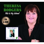THERESA RODGERS - THIS IS MY ISLAND (CD & DVD).