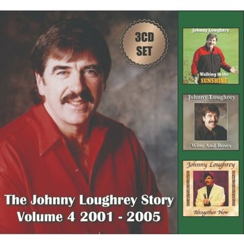 THE JOHNNY LOUGHREY STORY VOLUME 4  2001 - 2005 (CD)