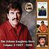 JOHNNY LOUGHREY - THE JOHNNY LOUGHREY STORY VOLUME 3  1997-1998  (2 CD + DVD)