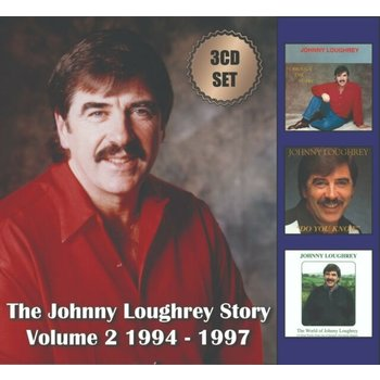 JOHNNY LOUGHREY - THE JOHNNY LOUGHREY STORY VOLUME 2  1994 -1997  (3 CD SET)