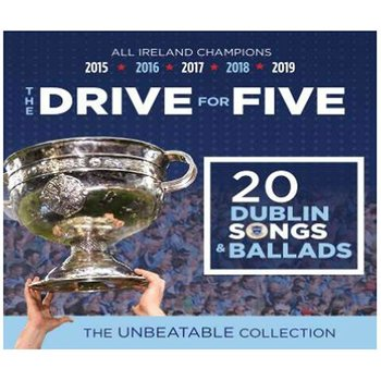 THE DRIVE FOR FIVE 20 DUBLIN SONGS & BALLADS - VARIOUS ARTISTS (CD)