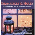 FRANKIE GAVIN WITH THE CARL HESSION ORCHESTRA - SHAMROCKS AND HOLLY (CD)...