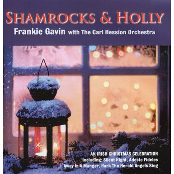 FRANKIE GAVIN WITH THE CARL HESSION ORCHESTRA - SHAMROCKS AND HOLLY (CD)