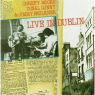 CHRISTY MOORE / DONAL LUNNY / JIMMY FAULKNER - LIVE IN DUBLIN (CD)...