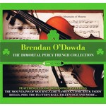 BRENDAN O'DOWDA THE IMMORTAL PERCY FRENCH COLLECTION (CD)...