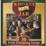 WHISKEY IN THE JAR 30 IRISH DRINKING SONGS - VARIOUS ARTISTS (CD)...