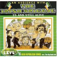 THE IRISH BRIGADE - AN AUDIENCE WITH THE IRISH BRIGADE (CD)...