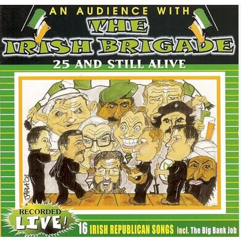THE IRISH BRIGADE - AN AUDIENCE WITH THE IRISH BRIGADE (CD)