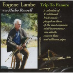 EUGENE LAMBE WITH MICHO RUSSELL - TRIP TO FANORE (CD)...