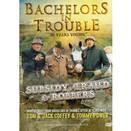 BACHELORS IN TROUBLE - SUBSIDY FRAUD & ROBBERS (DVD).