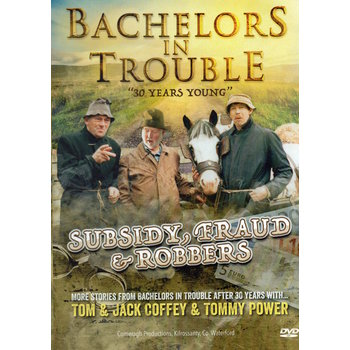BACHELORS IN TROUBLE - SUBSIDY FRAUD & ROBBERS (DVD)
