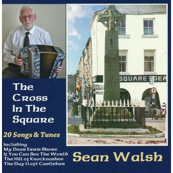 SEAN WALSH - THE CROSS IN THE SQUARE (CD)