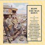 BLOW THE MAN DOWN - VARIOUS ARTISTS (CD).