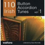 110 IRISH BUTTON ACCORDION TUNES (CD)...
