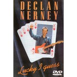 DECLAN NERNEY - LUCKY I GUESS (DVD)...