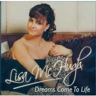 LISA MCHUGH - DREAMS COME TO LIFE (CD)...