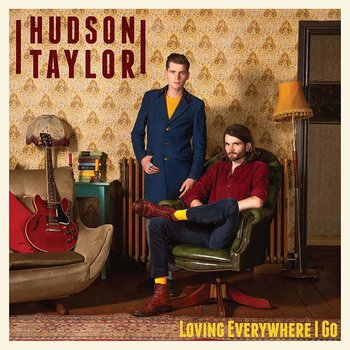 HUDSON TAYLOR - LOVING EVERYWHERE I GO (CD)