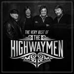 THE HIGHWAYMEN - THE VERY BEST OF THE HIGHWAYMEN (CD)...