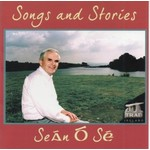 SEÁN Ó SÉ - SONGS AND STORIES (CD)...