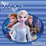 FROZEN 2 DISNEY KARAOKE SERIES (CD).