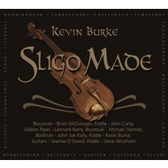 KEVIN BURKE - SLIGO MADE (CD)...