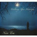 NAN TOM - WALKING AFTER MIDNIGHT (CD)...